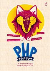 PHP: #CrazyLove