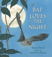 Bat Loves the Night