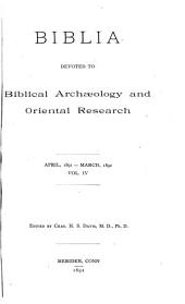 Biblia: Devoted to Biblical Archaeology and Oriental Research, Volume 4