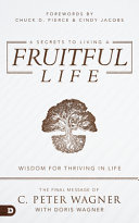 6 Secrets to Living a Fruitful Life
