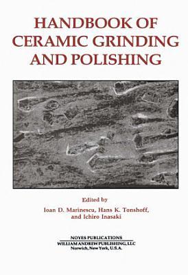 Handbook of Ceramics Grinding & Polishing