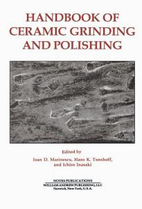 Handbook of Ceramics Grinding   Polishing