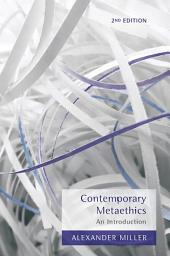 Contemporary Metaethics: An Introduction, Edition 2