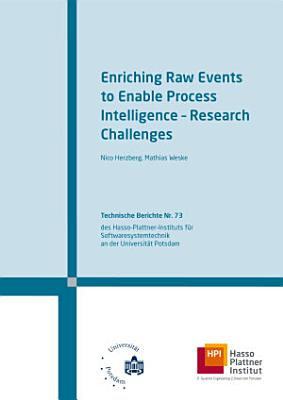 Enriching raw events to enable process intelligence   research challenges PDF