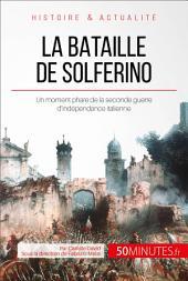 La bataille de Solferino: Aux origines de la Croix-Rouge