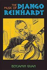 The Music of Django Reinhardt PDF