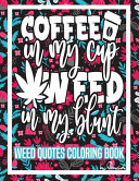 Weed Quotes Coloring Book