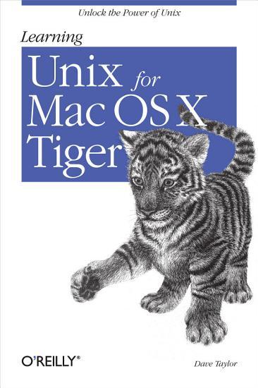 Learning Unix for Mac OS X Tiger PDF