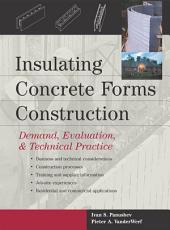 Insulating Concrete Forms Construction: Demand, Evaluation, & Technical Practice
