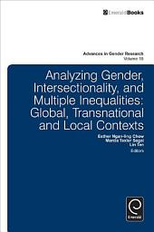 Analyzing Gender, Intersectionality, and Multiple Inequalities: Global, Transnational and Local Contexts