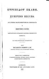 Hecuba ad fidem manuscriptorum emendata et brevibus notis ...