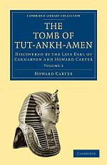 The Tomb of Tut-Ankh-Amen