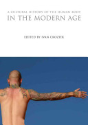 A Cultural History of the Human Body in the Modern Age PDF