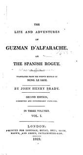 The Life and Adventures of Guzman D'Alfarache, Or, The Spanish Rogue