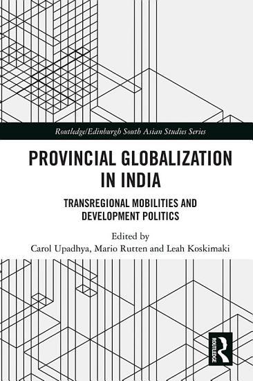 Provincial Globalization in India PDF