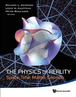 Physics Of Reality, The: Space, Time, Matter, Cosmos - Proceedings Of The 8th Symposium Honoring Mathematical Physicist Jean-pierre Vigier
