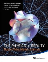 Physics Of Reality  The  Space  Time  Matter  Cosmos   Proceedings Of The 8th Symposium Honoring Mathematical Physicist Jean pierre Vigier PDF