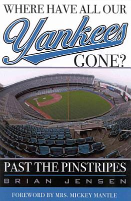 Where Have All Our Yankees Gone