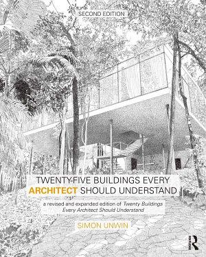 Twenty Five Buildings Every Architect Should Understand PDF