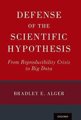 Defense of the Scientific Hypothesis