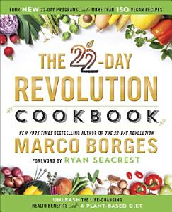 The 22 Day Revolution Cookbook Book