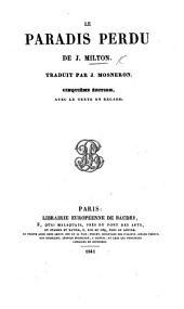 Paradise Lost, etc. (Le Paradis Perdu ... Traduit par J. Mosneron. Cinquième édition, avec le texte en regard.).