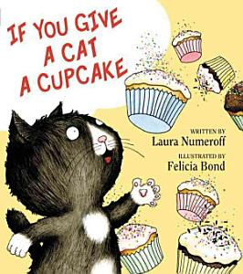 If You Give a Cat a Cupcake Book