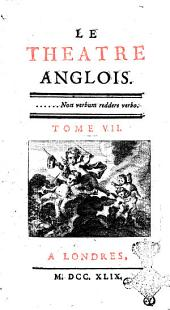 Le theatre anglois: Tome 7, Volume7