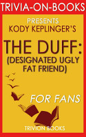 The Duff  A Novel by Kody Keplinger  Trivia On Books  PDF