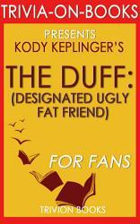 The Duff A Novel By Kody Keplinger Trivia On Books  Book PDF