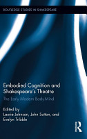 Embodied Cognition and Shakespeare s Theatre PDF