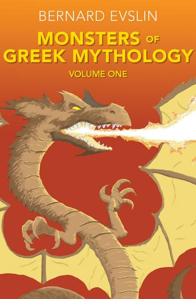 Monsters of Greek Mythology Volume Two