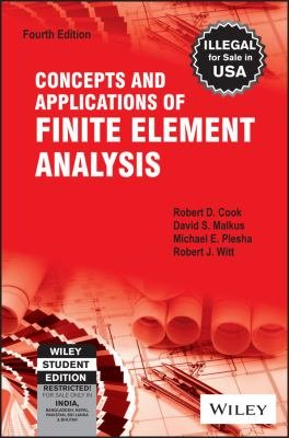 CONCEPTS AND APPLICATIONS OF FINITE ELEMENT ANALYSIS  4TH ED PDF