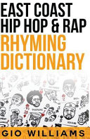 The Extensive East Coast Hip Rap Dictionary Book PDF