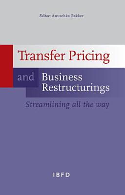 Transfer Pricing and Business Restructurings