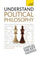 Understand Political Philosophy: Teach Yourself