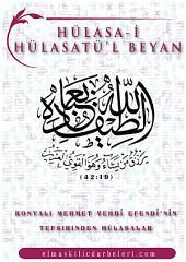 Hulasa-i Hulasatü'l-Beyan: Konyalı Mehmet Vehbi Efendi'nin dev tefsirinden hülasalar