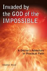 Invaded by the God of the Impossible