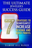 The Ultimate Jeweler's Success Guide