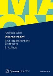 Internetrecht: Eine praxisorientierte Einführung, Ausgabe 3