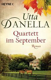 Quartett im September: Roman