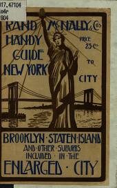 Rand, McNally & Co.'s Handy Guide to New York City: Brooklyn, Staten Island, and Other Districts Included in the Enlarged City