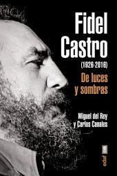 Fidel Castro: De luces y sombras