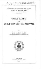 Cotton Fabrics in British India and the Philippines: Volume 10