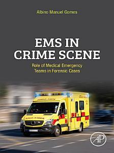 EMS in Crime Scene