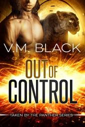 Out of Control: Taken by the Panther BBW Paranormal Shifter Romance #4