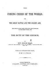 The Coming Crisis of the World: Or, the Great Battle and the Golden Age. ... With an Introductory Note, by Rev. S. H. Tyng