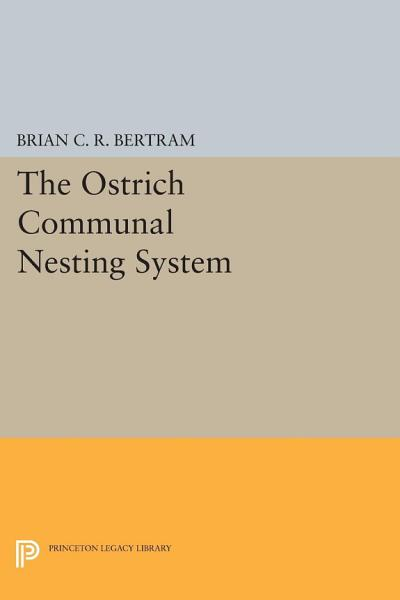 Download The Ostrich Communal Nesting System Book