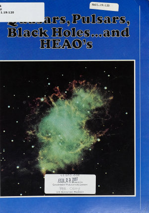 Quasars  Pulsars  Black Holes     and HEAO s
