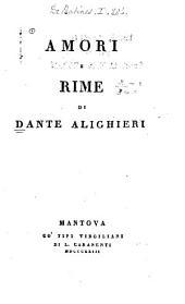 Amori e rime di Dante Alighieri